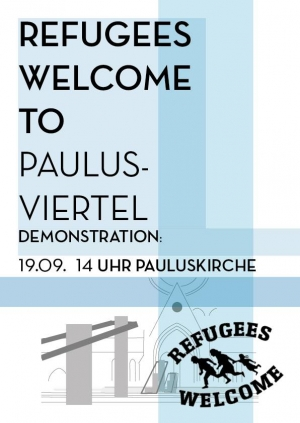 Demo Plakat Refugees Welcome to Paulusviertel